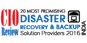 20 Most Promising DR & BCP Solution Providers - 2016