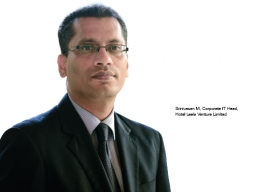 Srinivasan M, Corporate IT Head, Hotel Leela Venture